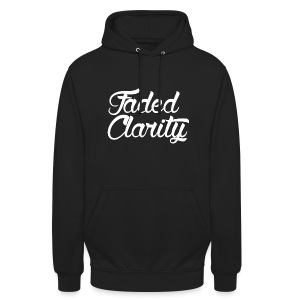 FADED CLARITY BLACK WITH WHITE SCRIPT HOODIE - Unisex Hoodie