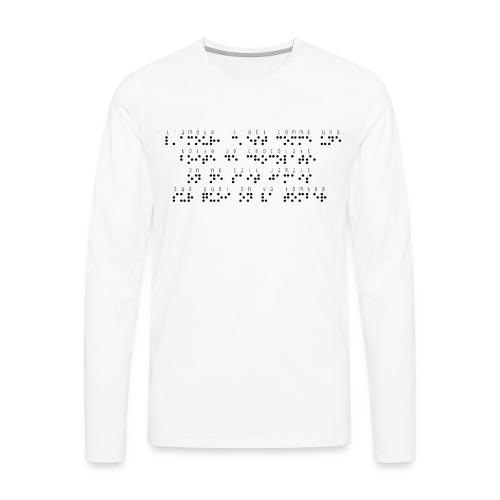 T-shirt manches longues Premium Homme - Modèle : l'amour, c'est comme une boite de chocolat, on ne sait jamais sur quoi on va tomber Ecriture noire pour vêtements ou accessoires clairs