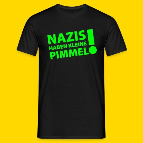 Nazis haben Shirt Männer - Männer T-Shirt