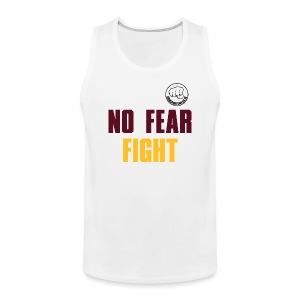 NO FEAR FIGHT - Männer Premium Tank Top