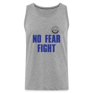 NO FEAR FIGHT - Männer Premium Tank Top