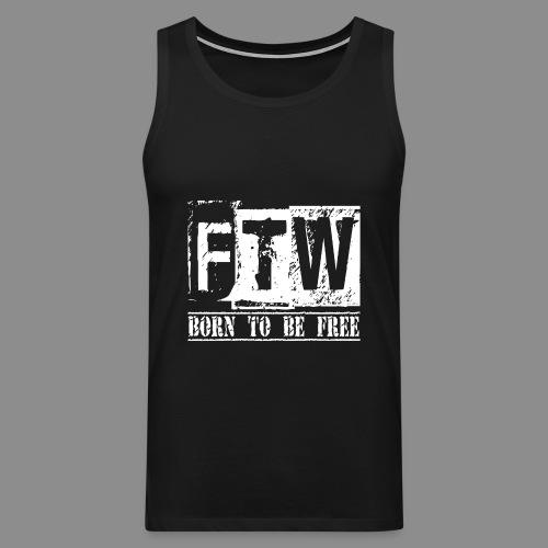 F.T.W - Tank top premium hombre