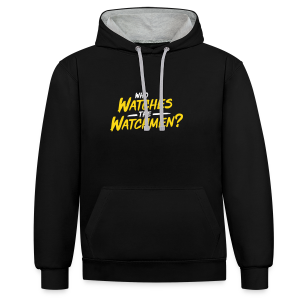 Who watches the watchmen? Kontrast-Hoodie - Contrast Colour Hoodie
