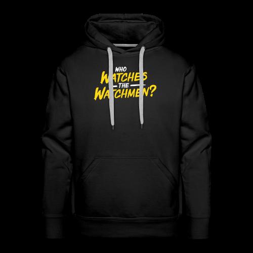 Who watches the watchmen? Hoodie - Männer Premium Hoodie