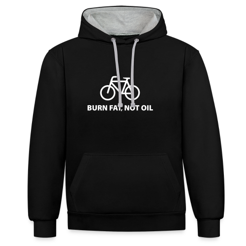 burn fat, not oil  Kontrast-Hoodie - Kontrast-Hoodie