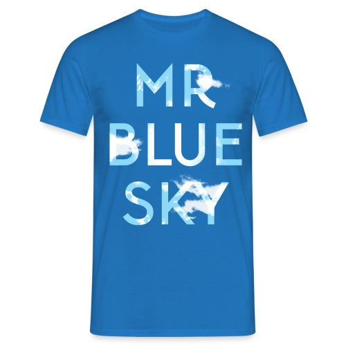 Mr Blue Sky - Men's T-Shirt