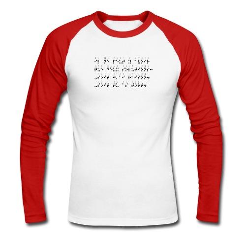 T-shirt baseball manches longues Homme - Modèle : il ne peut y avoir que deux solutions soit j'ai raison soit tu as tort Ecriture noire pour vêtements ou accessoires clairs