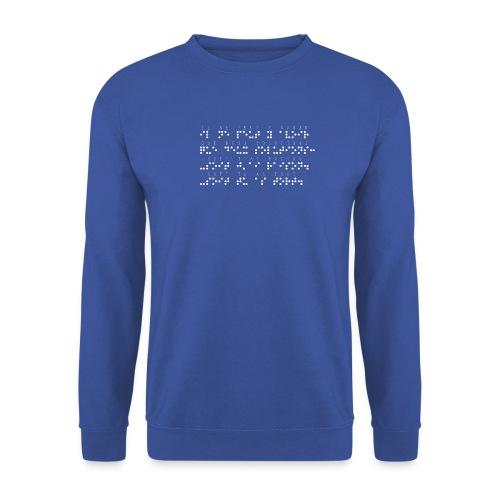 Sweat-shirt Homme - Modèle : il ne peut y avoir que deux solutions soit j'ai raison soit tu as tort Ecriture blanche pour vêtements ou accessoires foncés