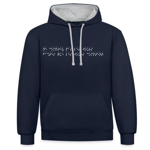 Sweat-shirt contraste - Modèle : Ne comptez pas les jours, faites que les jours comptent Ecriture blanche pour vêtements ou accessoires foncés  Pour rappel : C'est un braille imprimé (sans le relief) Demandez votre phrase/citation par mail à : asso.sensi@gmail.com  !!