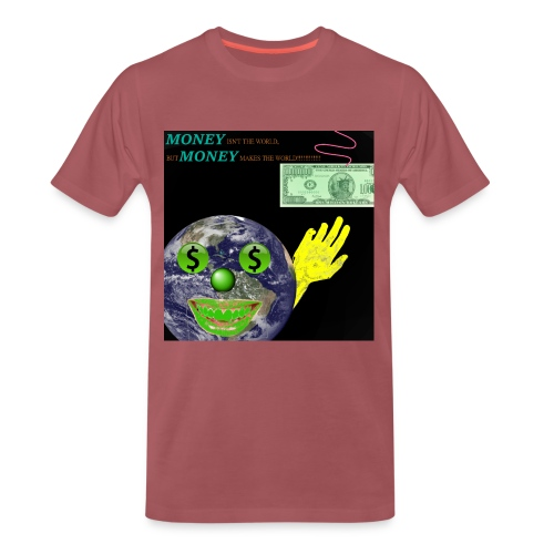 SYLVER SECOND - MONEY ISN'T THE WORLD, BUT MONEY MAKES THE WORLD - Männer Premium T-Shirt