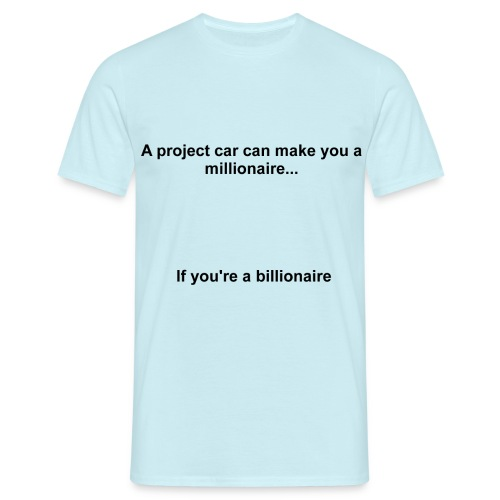 Project Car Millionaire - Men's T-Shirt - Men's T-Shirt