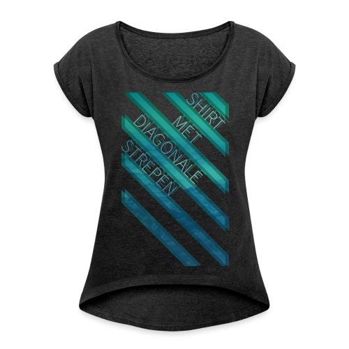 Diagonale strepen vrouwen opgerolde mouwen - Vrouwen T-shirt met opgerolde mouwen