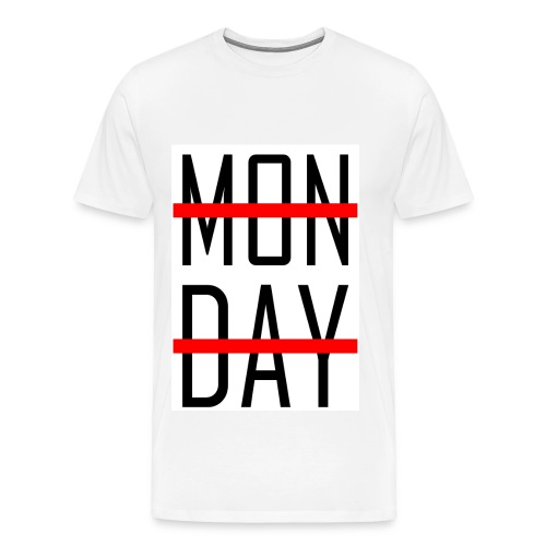 MONDAY? no, thanks - Männer Premium T-Shirt