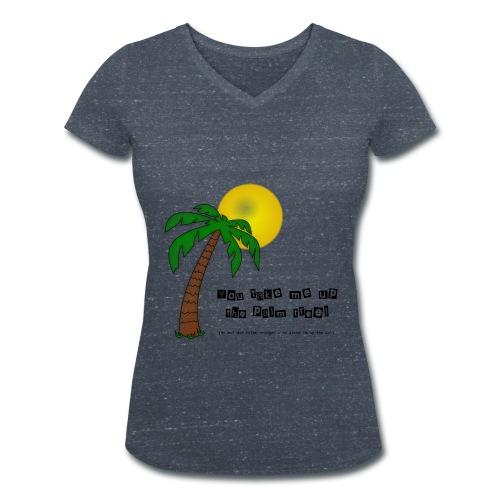 You take me up the palm tree! Women's V-Neck - Frauen Bio-T-Shirt mit V-Ausschnitt von Stanley & Stella
