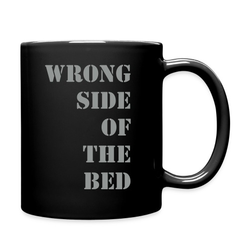 WRONG SIDE OF THE BED - Full Colour Mug