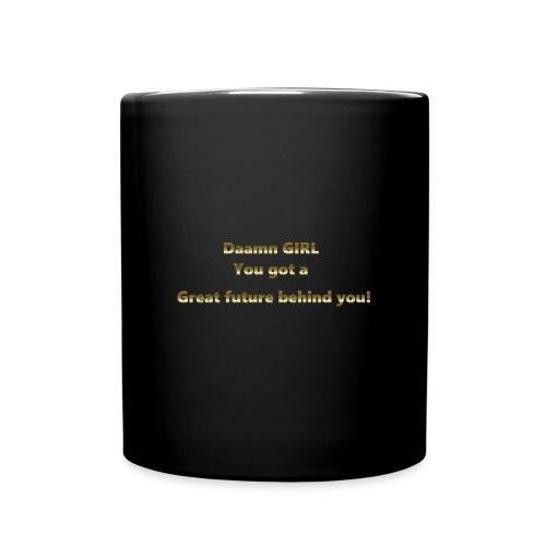 JvH Racing Coffee Cup Daamn Girl, you got a great future behind you - Full Colour Mug