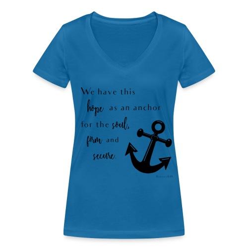 Anchor for the soul Women's V-Neck - Frauen Bio-T-Shirt mit V-Ausschnitt von Stanley & Stella
