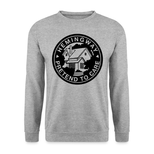 Hemingway Pretend to Care Grey Crewneck - Men's Sweatshirt