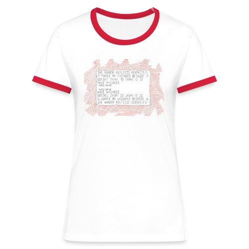 Paulo Coelho Zitat Rot/Weiß Shirt - Frauen Kontrast-T-Shirt