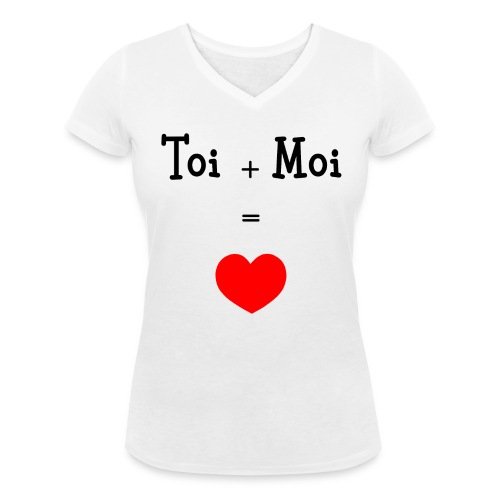 Tshirt Femme blanc Toi + Moi = Cœur - T-shirt bio col V Stanley & Stella Femme