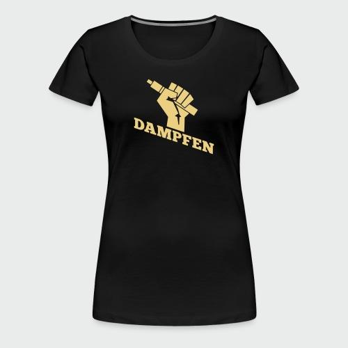 Dampfen - Frauen Premium T-Shirt