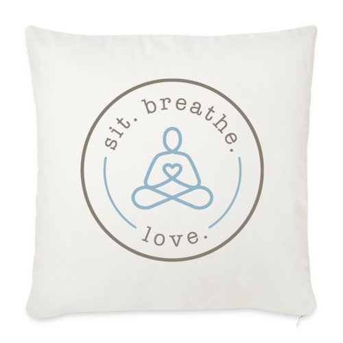 Sofa pillow cover 44 x 44 cm - T-shirts,Sit Breathe Love,Shop