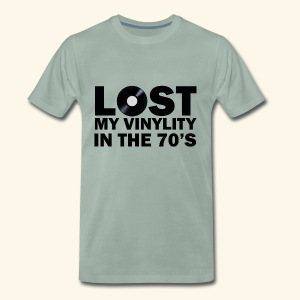 Lost my vinylity in the 70's - Men's Premium T-Shirt