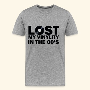 Lost my vinylity in the 00's - Men's Premium T-Shirt