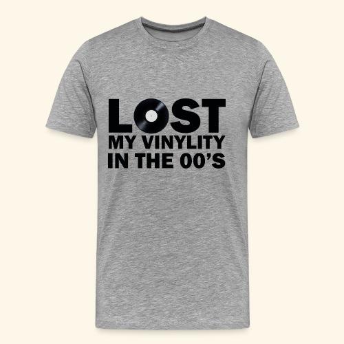 Lost my vinylity in the 00's - Men's Premium T-Shirt