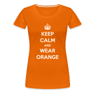 T-shirts ~ Vrouwen Premium T-shirt ~ Keep calm and wear orange! Vrouwen shirt voor Koningsdag