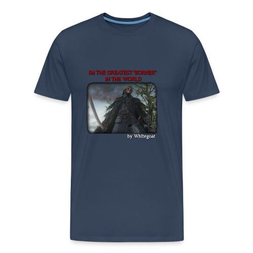 BLOODBORNE - THE GREATEST BORNER IN THE WORLD - Maglietta Premium da uomo