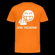 T-Shirts ~ Männer Premium T-Shirt ~ Nebu.. und Tschüss