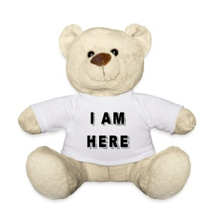 I am here - Teddy