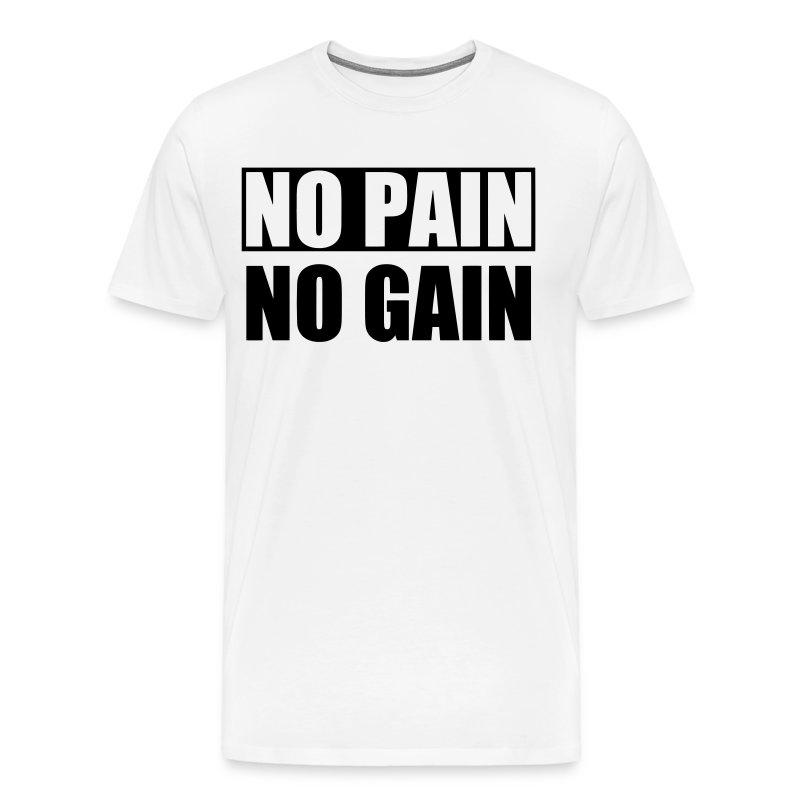 No Pain No Gain Premium T-shirt Herr - Premium-T-shirt herr