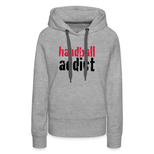 handball addict Damen - Frauen Premium Hoodie