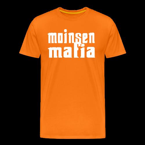 Moinsen Mafia Shirt orange - Männer Premium T-Shirt
