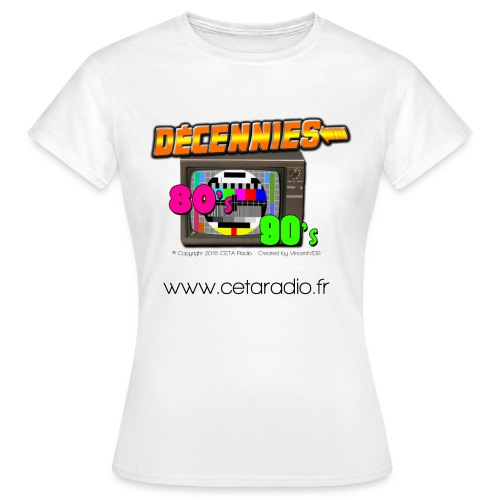T-Shirt Femme Décennies 80's 90's - T-shirt Femme