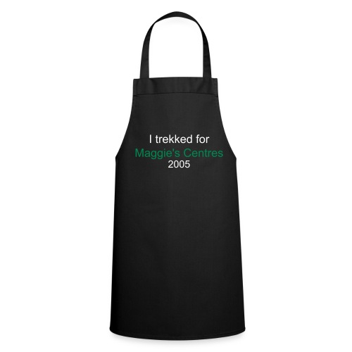 'I trekked for Maggie's Centres 2005' Cooks Apron - Cooking Apron