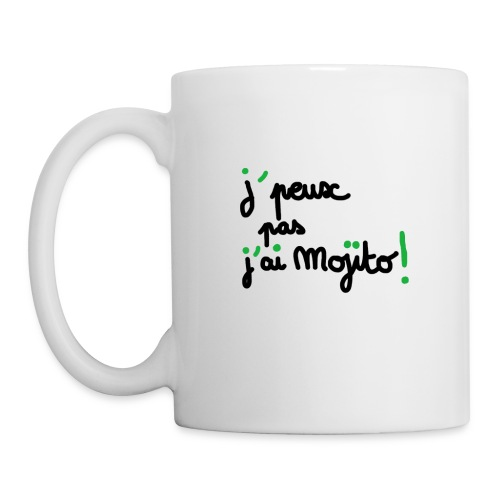 Mug Blanc - Je peux pas j'ai mojito - Mug blanc