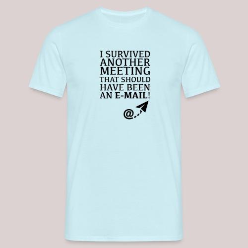 10-30 eMail @Work - Männer T-Shirt