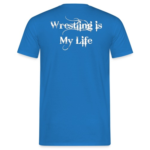Wrestling Is My Lyfe LTDC - T-shirt Homme