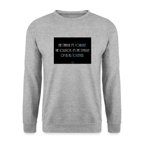 The Change it's Yourself - Sweat-shirt Homme