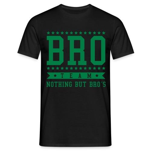 Bro Shirt - Männer T-Shirt