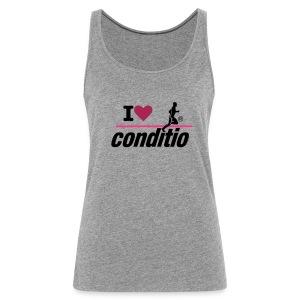 conditio Damen-Tanktop I love conditio - Frauen Premium Tank Top