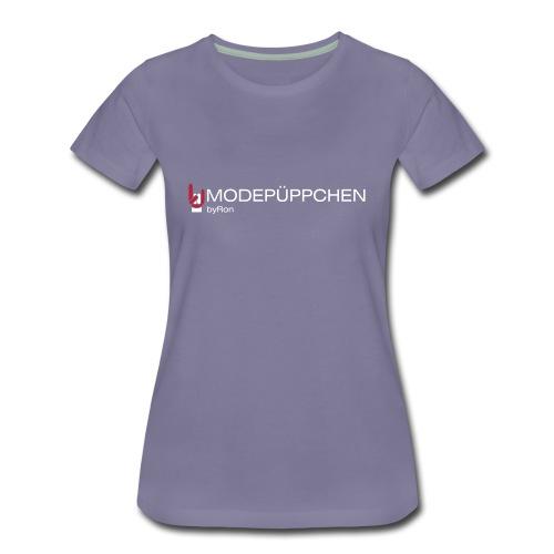 Modepüppchen byRon - Frauen Premium T-Shirt