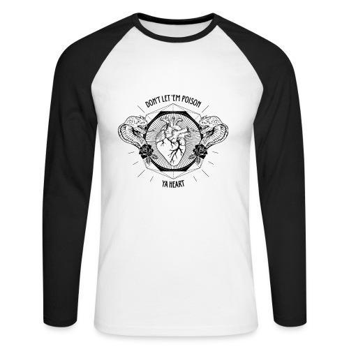 'DONTLETEMPOISONYAHEART' - Baseballshirt - Männer Baseballshirt langarm