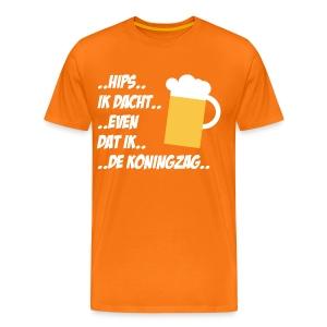 Dronkemanspraat op een oranje Koningsdag shirt!  - Mannen Premium T-shirt