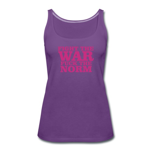Fight the war Tops - Frauen Premium Tank Top