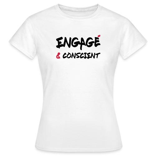 T-shirt Femme FMR - Engagé & Conscient - T-shirt Femme