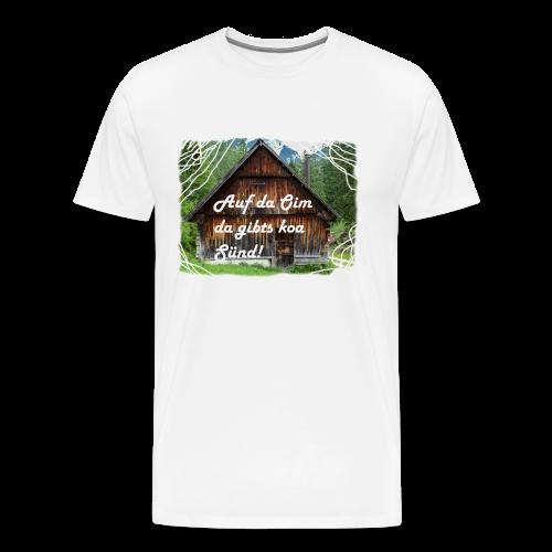 Auf da Oim da gibts koa Sünd T-Shirt Buama - Männer Premium T-Shirt